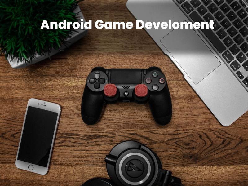 Android Game Companies