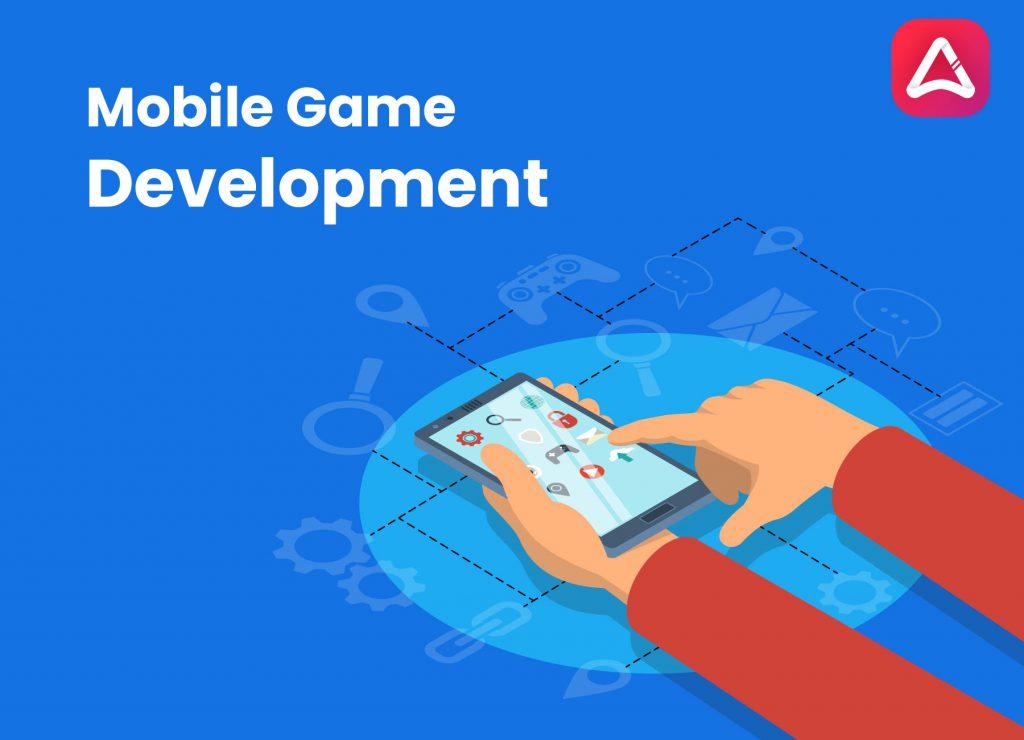 Mobile Game Development Trends 2021