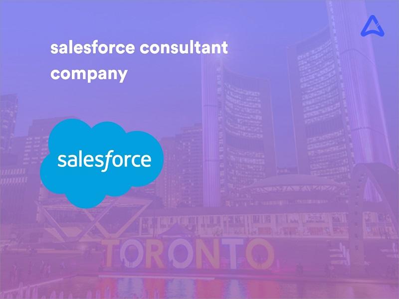 Salesforce Consultant Companies in Toronto