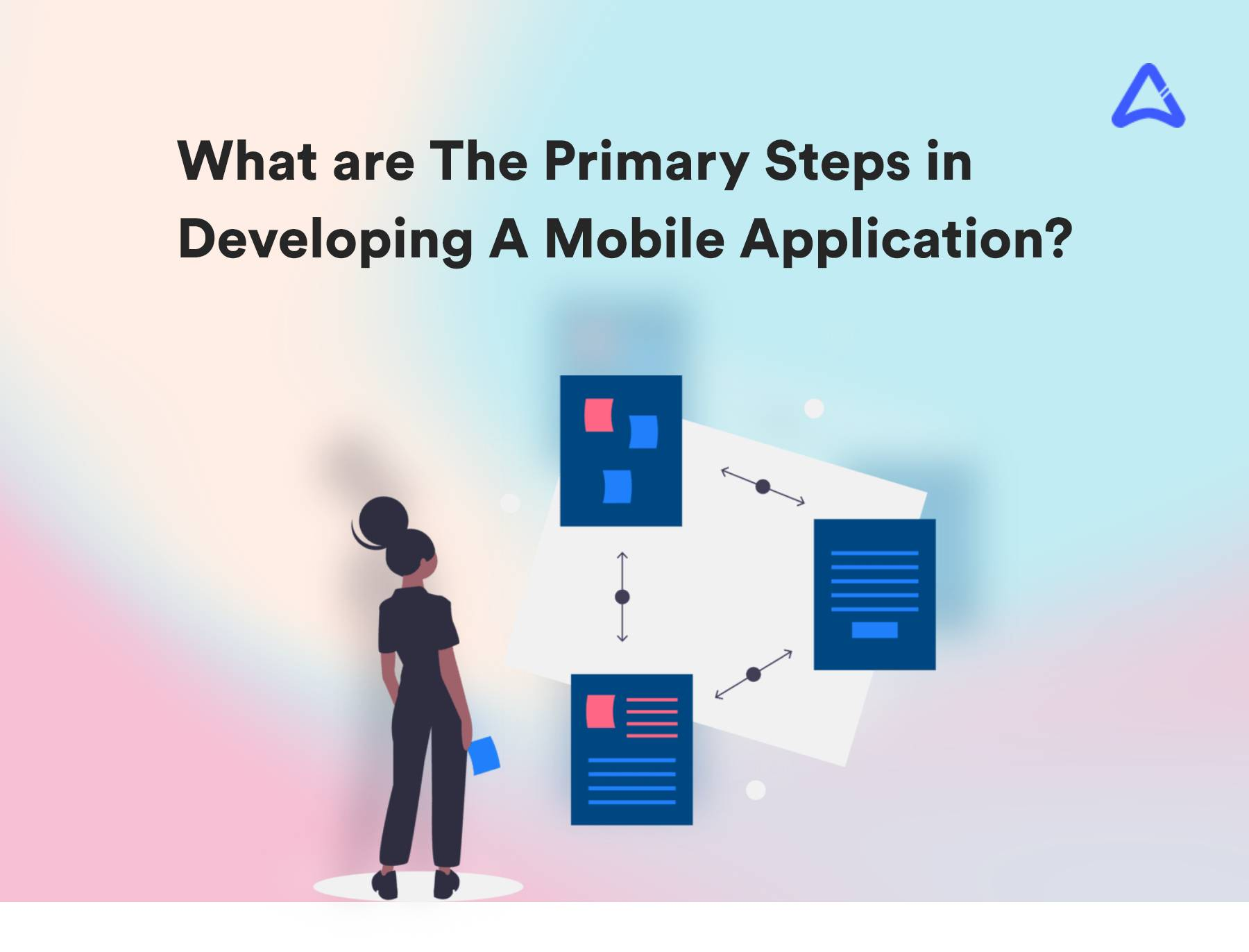 Main Steps In Developing A Mobile Application